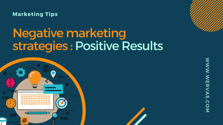 Negative-Marketing-strategies-for-positive-results